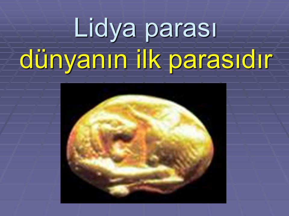Lidya parası dünyanın ilk parasıdır
