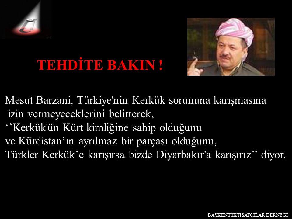 Mesut Barzani, Türkiye'nin Kerkük sorununa karışmasına izin vermeyeceklerini belirterek, ''Kerkük'ün Kürt kimliğine sahip olduğunu ve Kürdistan'ın ayr