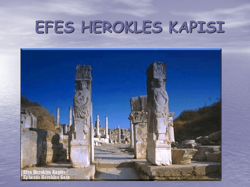 EFES HEROKLES KAPISI EFES HEROKLES KAPISI