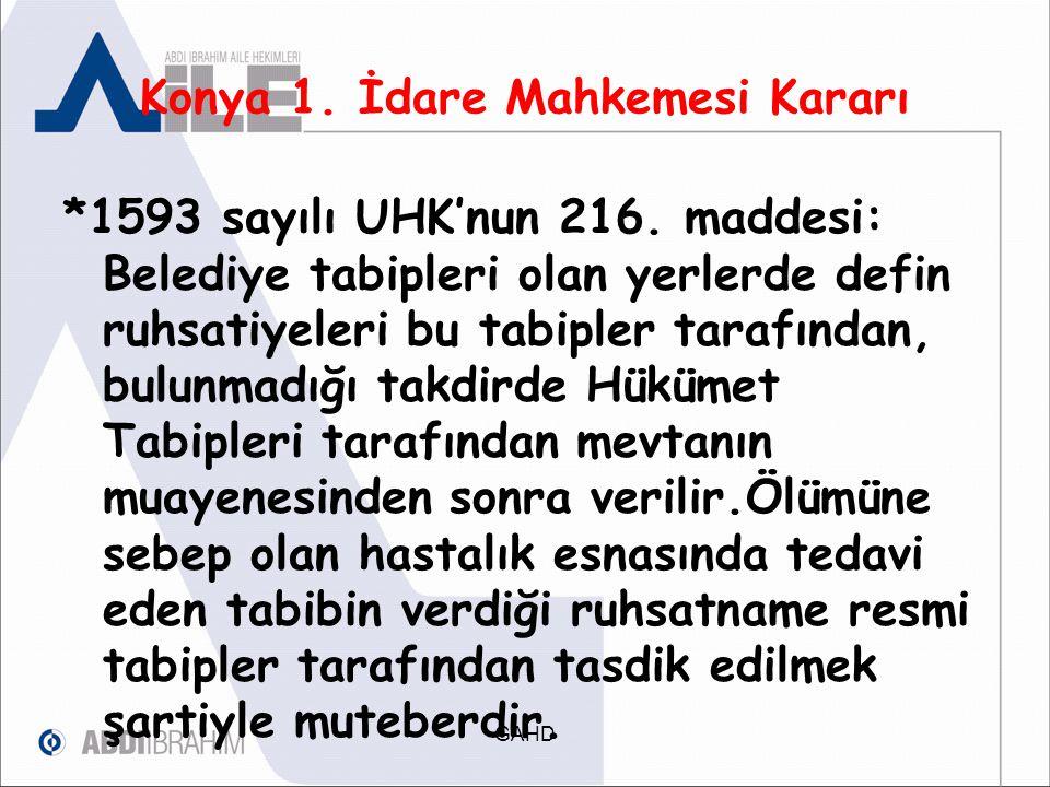 Konya 1.İdare Mahkemesi Kararı 5216 sayılı Büyükşehir Belediyesi Kanunun'nun 7.