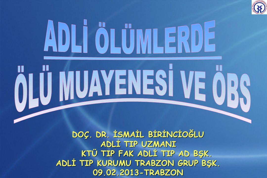 Doç.Dr. İsmail BİRİNCİOĞLU 1962 Vakfıkebir 1978 Vakfıkebir Lisesi 1978-1984 İ.Ü.