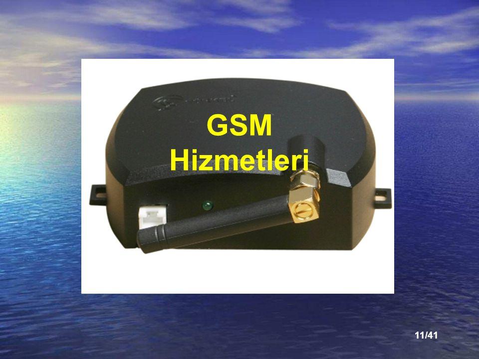 11/41 GSM Hizmetleri