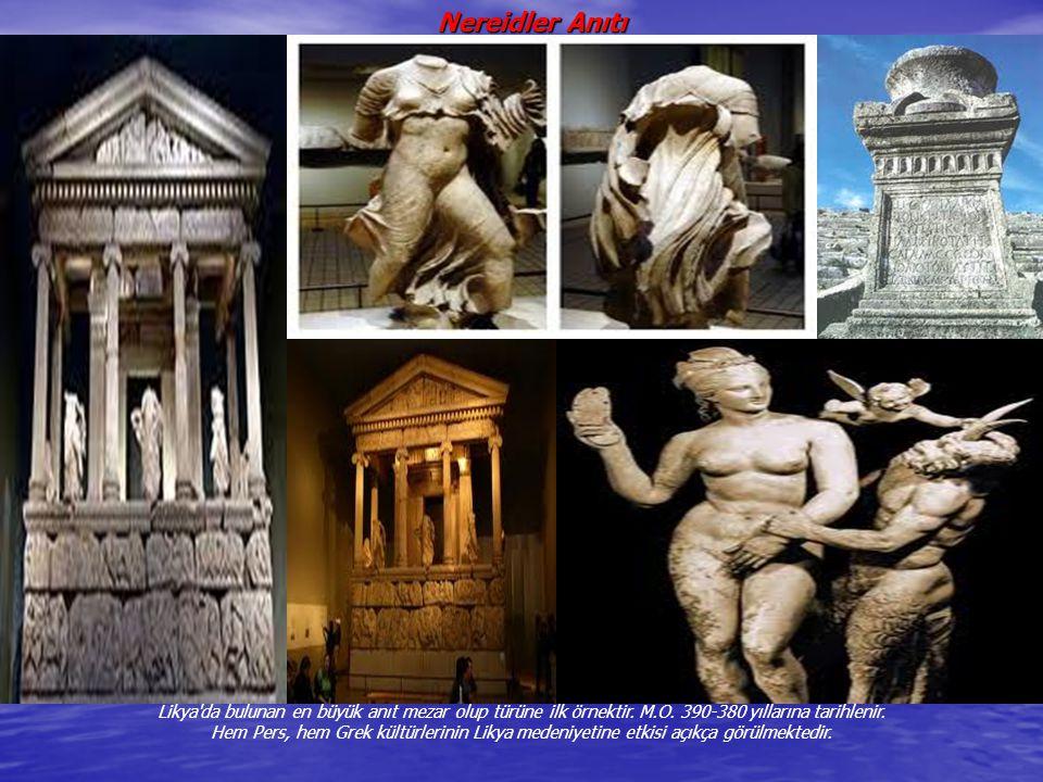 Likya'da bulunan en büyük anıt mezar olup türüne ilk örnektir. M.Ö. 390-380 yıllarına tarihlenir. Hem Pers, hem Grek kültürlerinin Likya medeniyetine