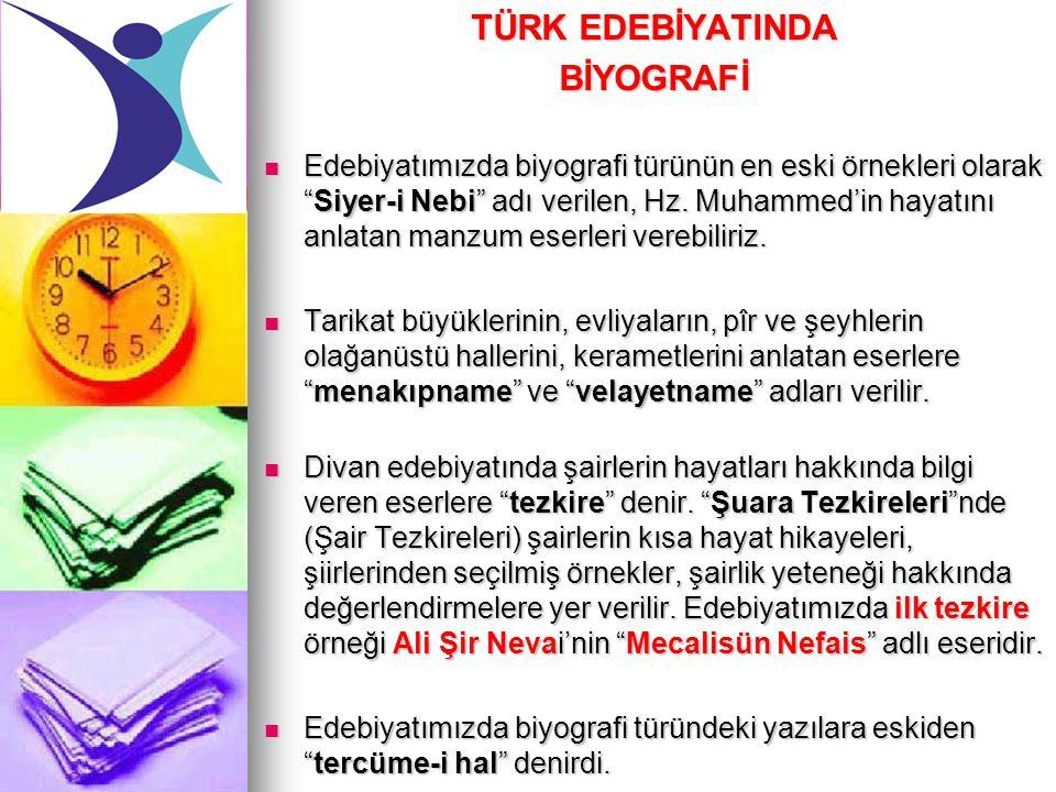 Türkiye de biyografinin ilk örneklerine 13.ve 14.