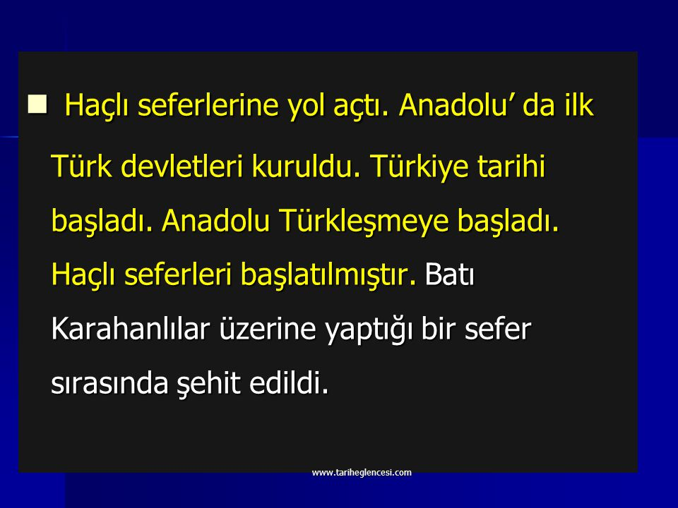 1071 yılında Bizanslılarla yaptığı Malazgirt Savaşı'nı kazanmıştır. Bu savaştan sonra Anadolu'nun kapıları Türklere açıldı. 1071 yılında Bizanslılarla