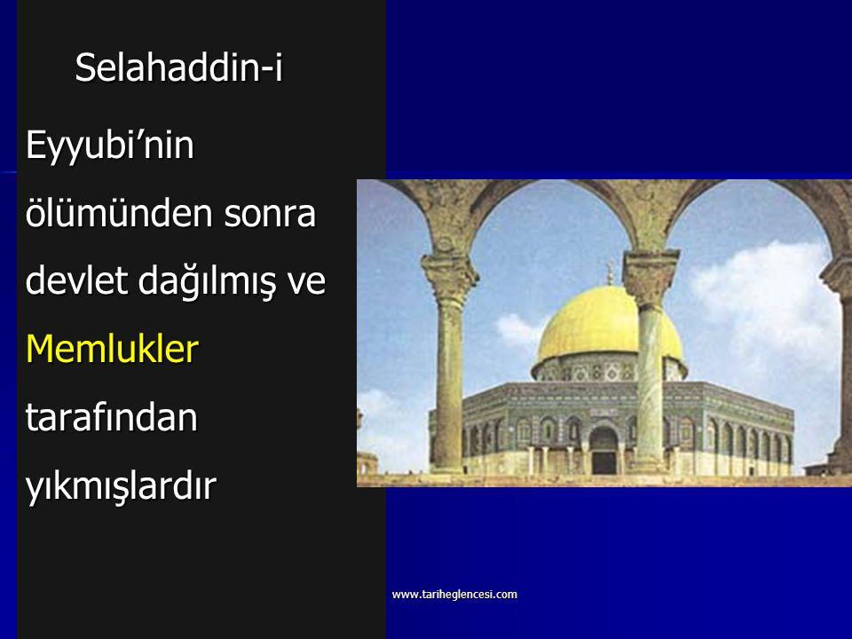 Eyyubiler (1174-1250) Fatımiler yıkılarak devlet kurulmuştur. Fatımiler yıkılarak devlet kurulmuştur. Kurucusu Selahaddin-i Eyyubi' dir. Kurucusu Sela