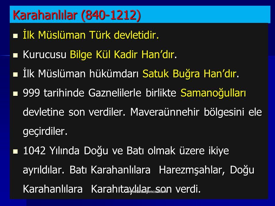 www.tariheglencesi.com EDEBİ ESERLER SALTUK BUĞRA HAN DESTANI: Karahanlı hükümdarı dönemini konu alan destandır.