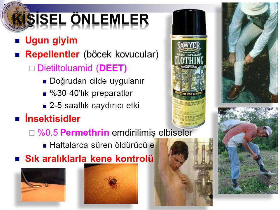 Ugun giyim Repellentler (böcek kovucular)  Dietiltoluamid (DEET) Doğrudan cilde uygulanır %30-40'lık preparatlar 2-5 saatlık caydırıcı etki İnsektisi