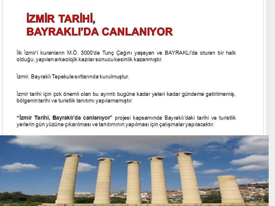 İzmir'e yılda 1 milyon turist geliyor.