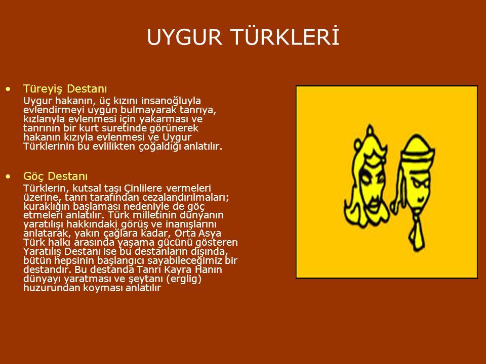 GÖKTÜRKLER Bozkurt Destanı Savaşta yaralanan bir Türkün, dişi bir kurt tarafından kurtarılmasını, korunmasını ve Türklerin zamanla çoğalmasını anlatır