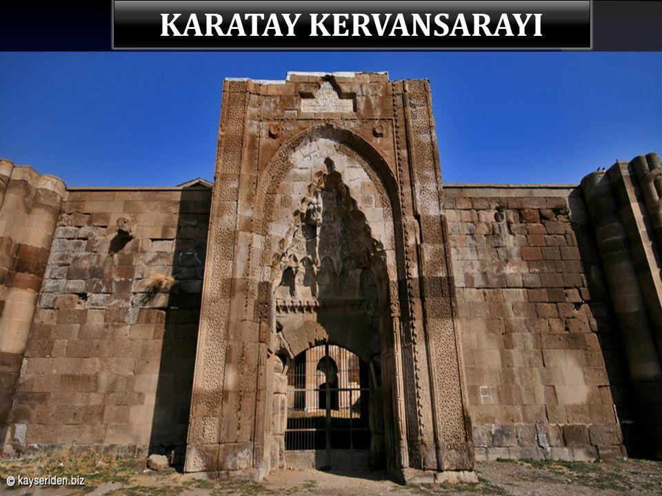 KARATAY KERVANSARAYI