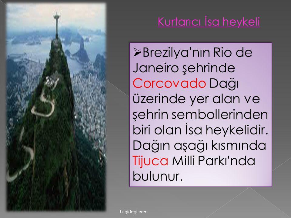  Brezilya'nın Rio de Janeiro şehrinde Corcovado Dağı üzerinde yer alan ve şehrin sembollerinden biri olan İsa heykelidir. Dağın aşağı kısmında Tijuca
