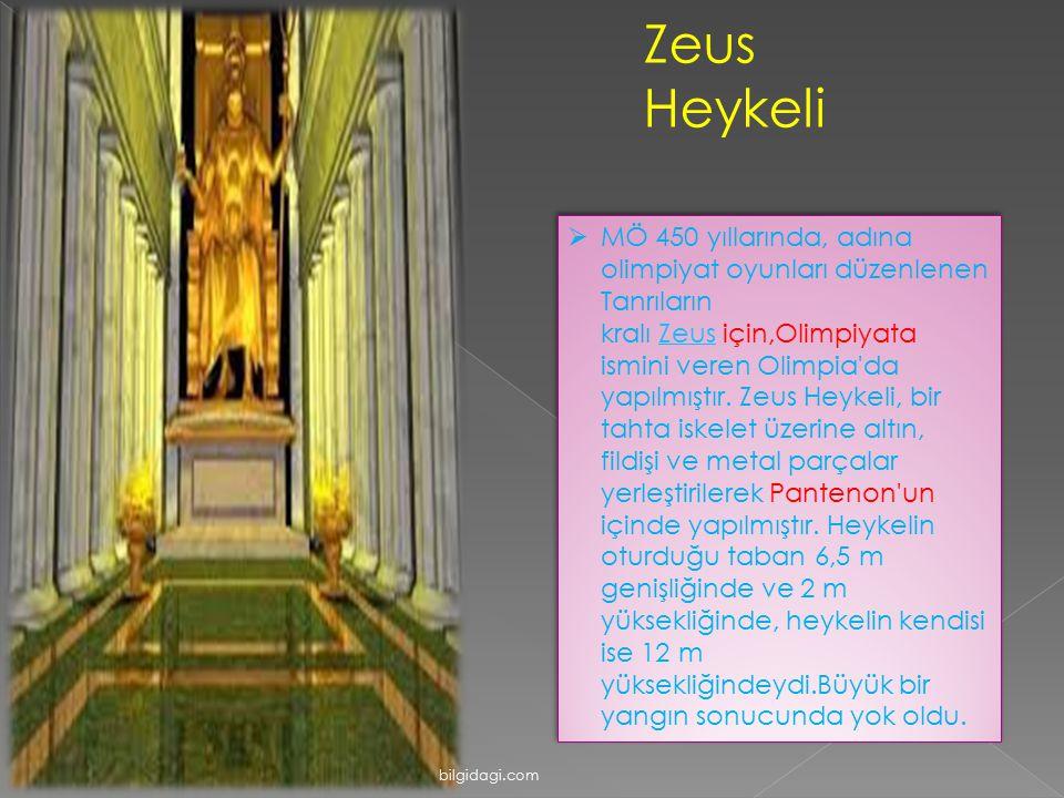 Zeus Heykeli  MÖ 450 yıllarında, adına olimpiyat oyunları düzenlenen Tanrıların kralı Zeus için,Olimpiyata ismini veren Olimpia'da yapılmıştır. Zeus