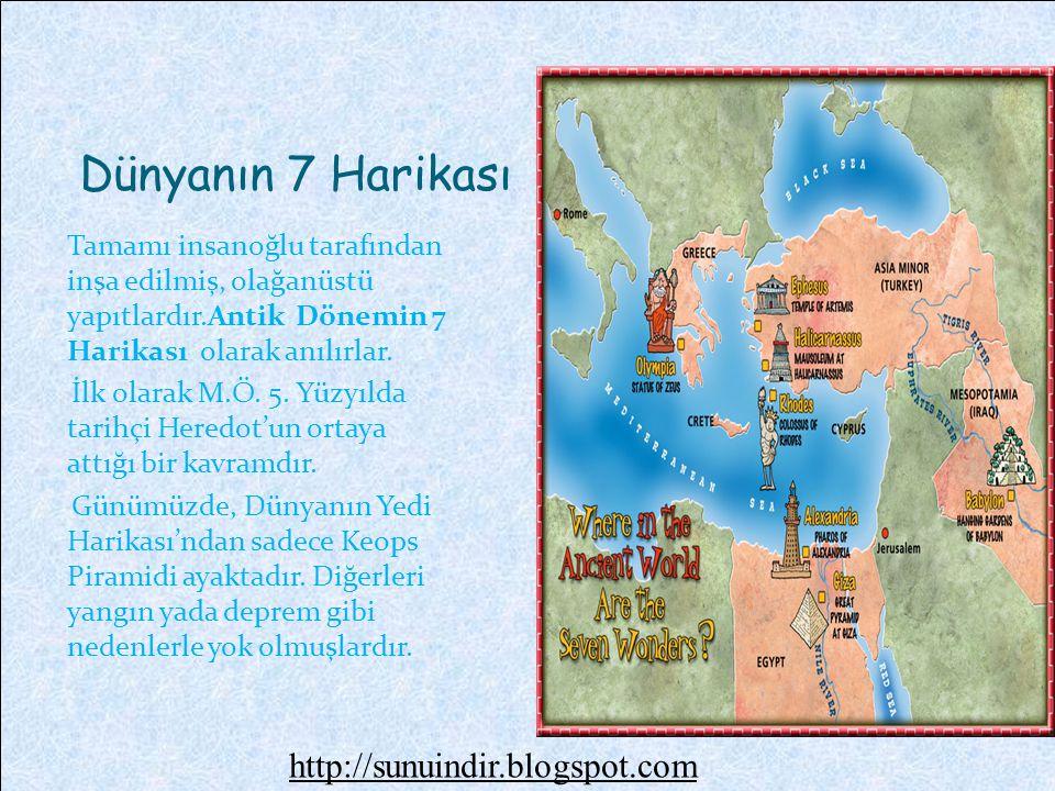 Dünyanın 7 Harikası Tamamı insanoğlu tarafından inşa edilmiş, olağanüstü yapıtlardır.Antik Dönemin 7 Harikası olarak anılırlar.