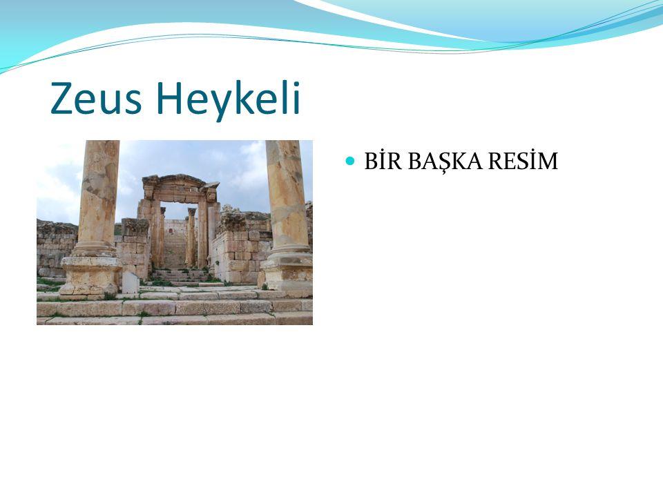 Zeus Heykeli BİR BAŞKA RESİM