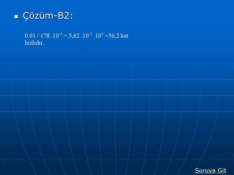 Çözüm-B2: Çözüm-B2: Soruya Git