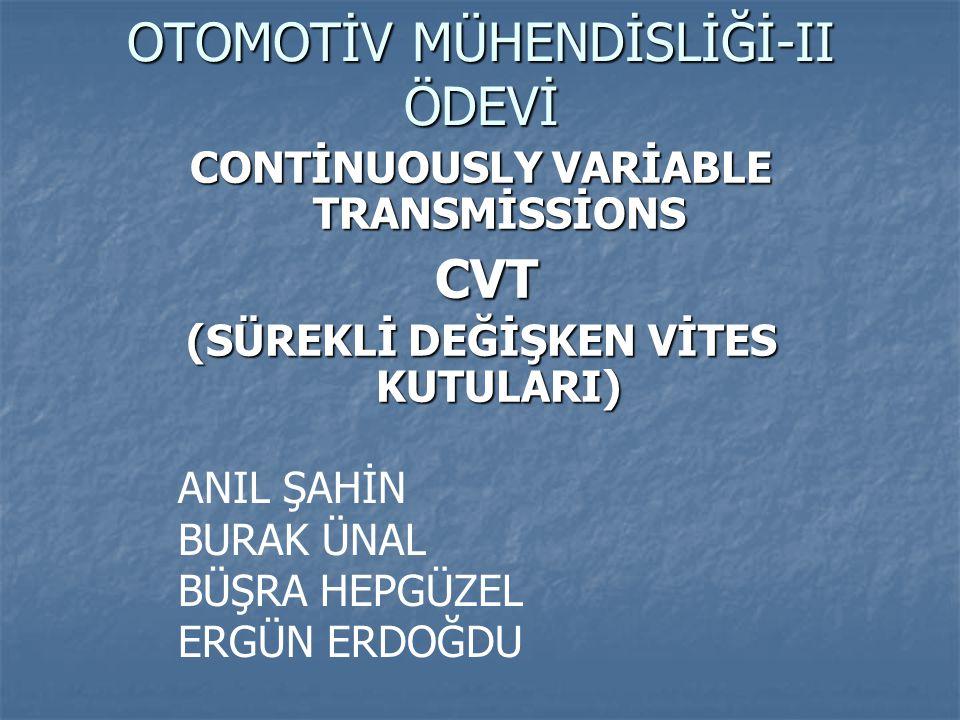 1.2 TOROİDAL CVT Toroidal CVT şekline göre iki şekilde sınıflandırılır.