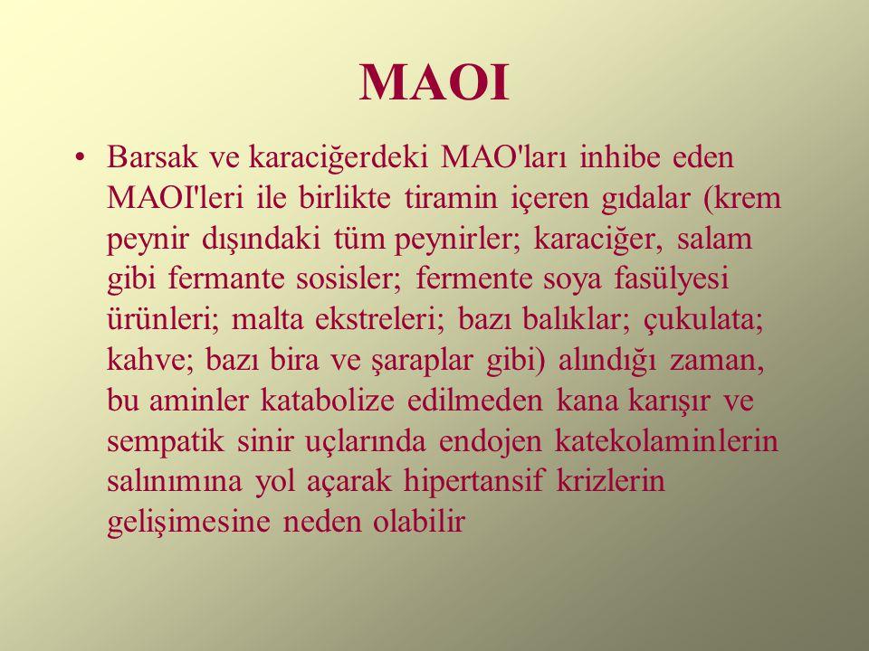 MAOI Barsak ve karaciğerdeki MAO'ları inhibe eden MAOI'leri ile birlikte tiramin içeren gıdalar (krem peynir dışındaki tüm peynirler; karaciğer, salam