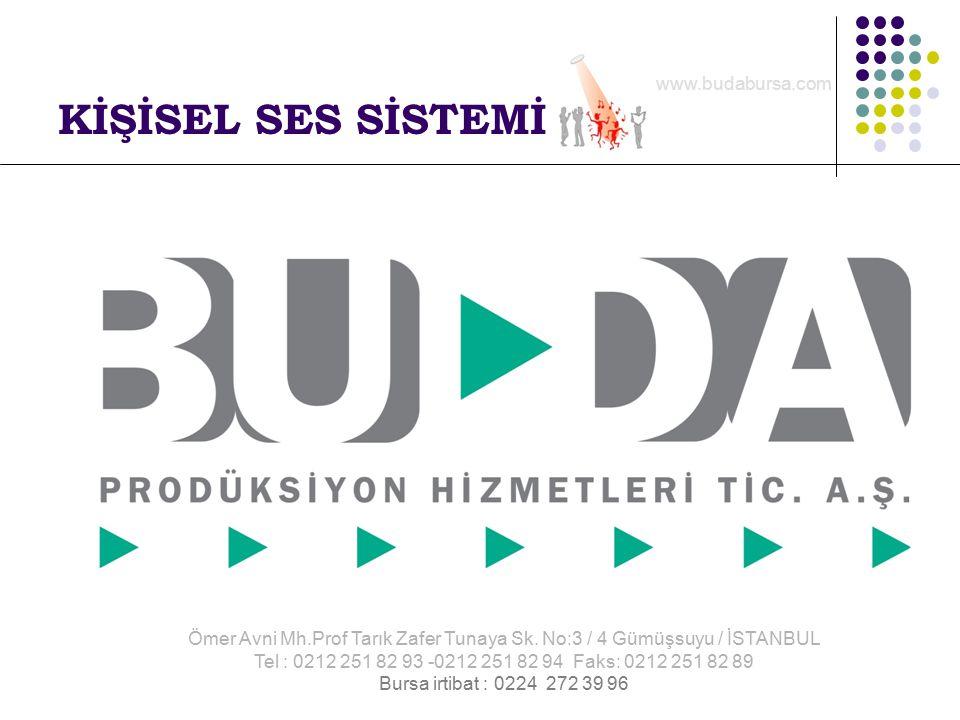 KİŞİSEL SES SİSTEMİ Ömer Avni Mh.Prof Tarık Zafer Tunaya Sk.