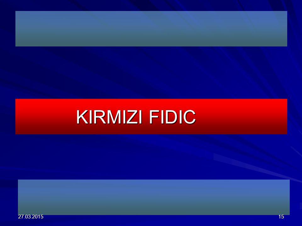 KIRMIZI FIDIC 27.03.201515