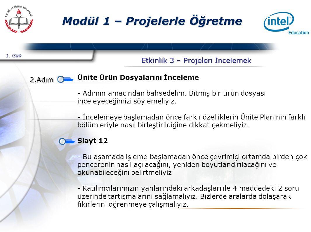 Presented By Harry Mills / PRESENTATIONPRO Modül 1 – Projelerle Öğretme Etkinlik 3 – Projeleri İncelemek Ünite Ürün Dosyalarını İnceleme - Adımın amacından bahsedelim.