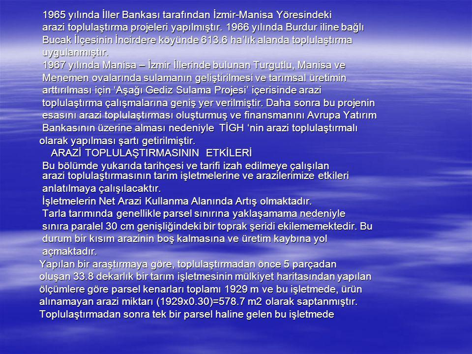 SONUÇ SONUÇ Türkiye'de toprak ve su kaynaklarının geliştirilmesi ve bu Türkiye'de toprak ve su kaynaklarının geliştirilmesi ve bu kaynakların ekonomik şekilde tekniğine uygun olarak kullanılmasını, kaynakların ekonomik şekilde tekniğine uygun olarak kullanılmasını, Türk çiftçisinin kalkınmasında en önemli etkenlerden birisi olarak Türk çiftçisinin kalkınmasında en önemli etkenlerden birisi olarak görülmektedir.