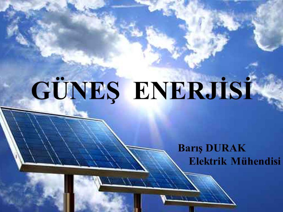 İ ÇER İ K ✓ Güneş Enerjisi ✓ Güneş Enerjisi Sistemleri ✓ Isıl (Termal) Sistemler ✓ Fotovoltaik Sistemler ✓ Türkiye'de Güneş Enerjisi ✓ Örnek Uygulama ✓ Güneş Enerjisinin Çevresel Etkileri ✓ Güneş Enerjisi Mevzuatı