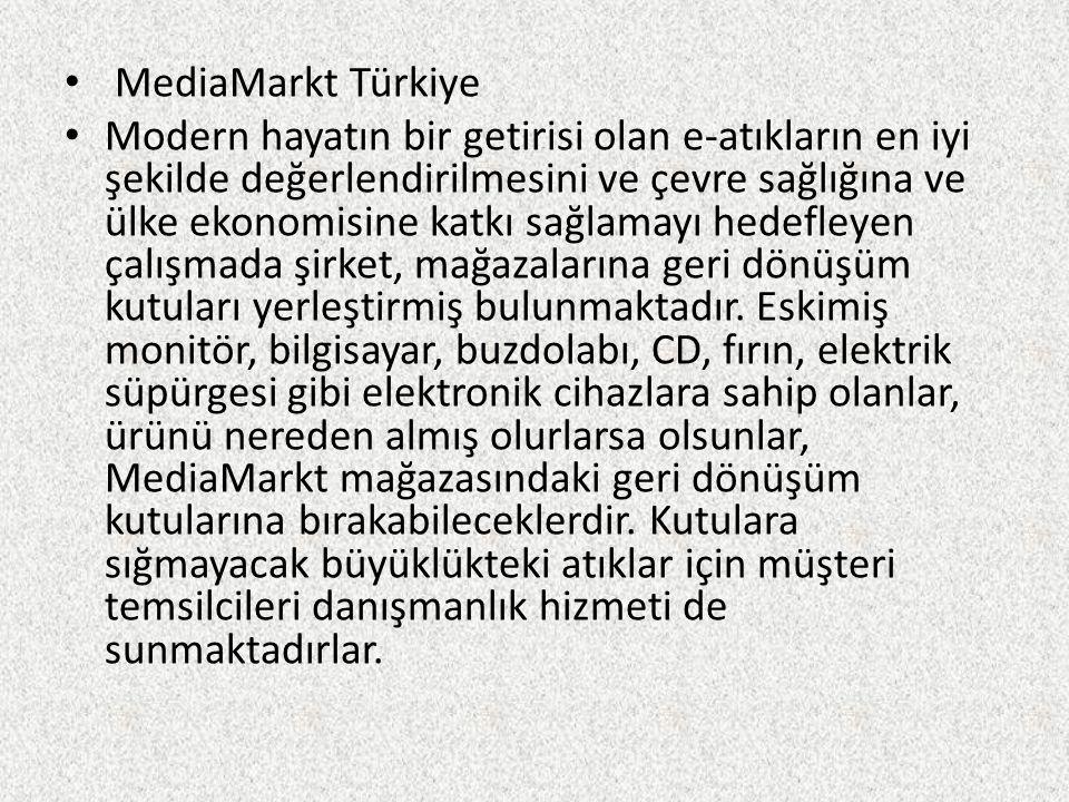 MediaMarkt Türkiye Modern hayatın bir getirisi olan e-atıkların en iyi şekilde değerlendirilmesini ve çevre sağlığına ve ülke ekonomisine katkı sağlam