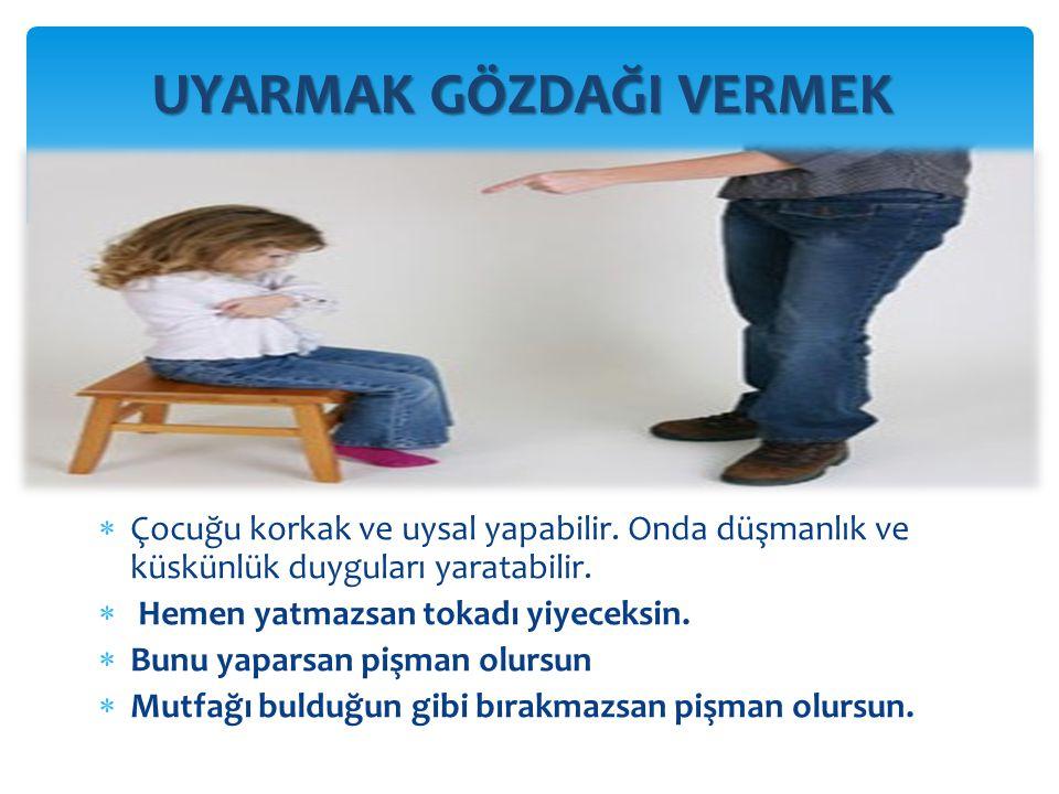  -Dayak ebeveynin kendisini güçlü hissetmesini sağlar  -Dayak zamanla tek disiplin yöntemi haline gelir.