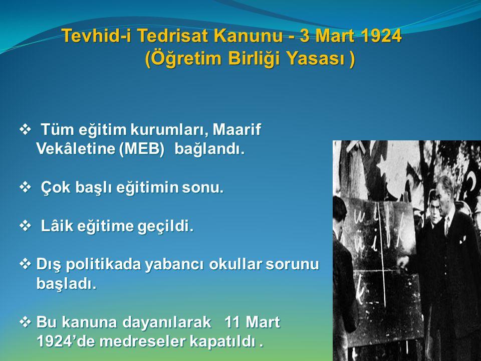 MAARİF TEŞKİLATI HAKKINDA KANUN MAARİF TEŞKİLATI HAKKINDA KANUN (22 Mart 1926).