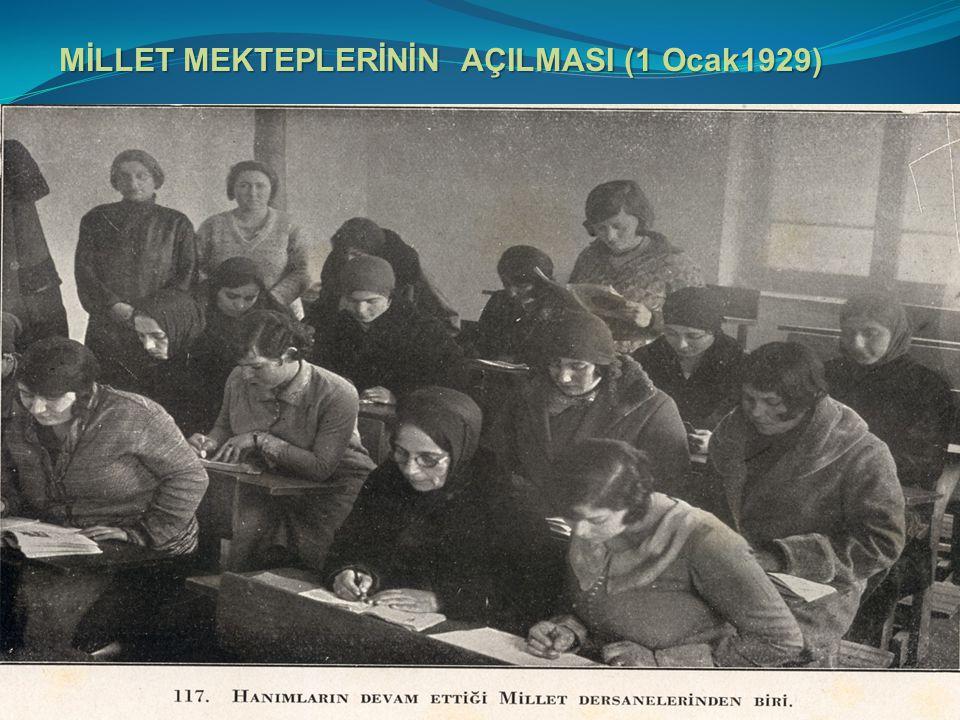 MİLLET MEKTEPLERİNİN AÇILMASI (1 Ocak1929)