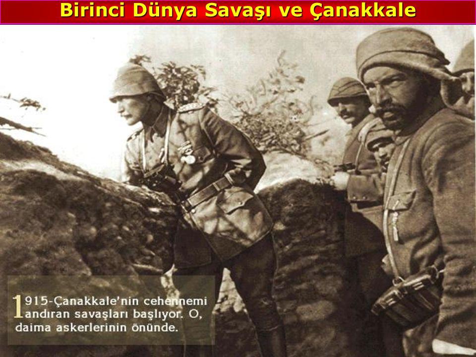 Birinci Dünya Savaşı ve Çanakkale
