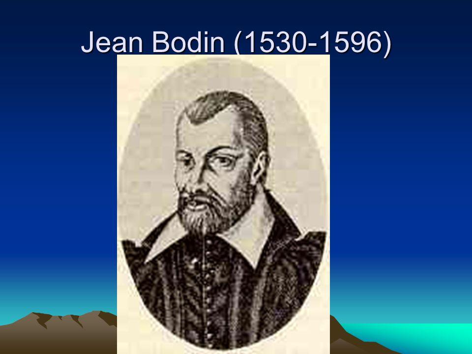 Jean Bodin (1530-1596)