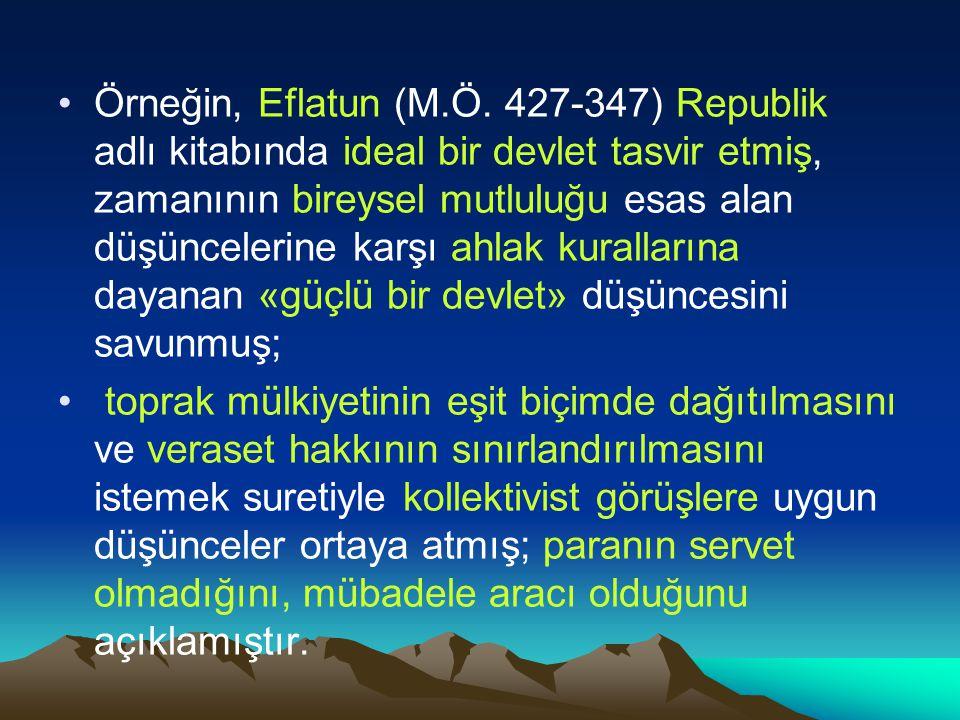 Örneğin, Eflatun (M.Ö.
