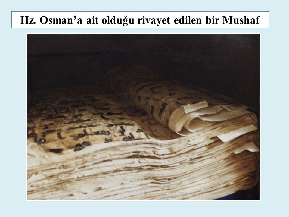 Hz. Osman'a ait olduğu rivayet edilen bir Mushaf