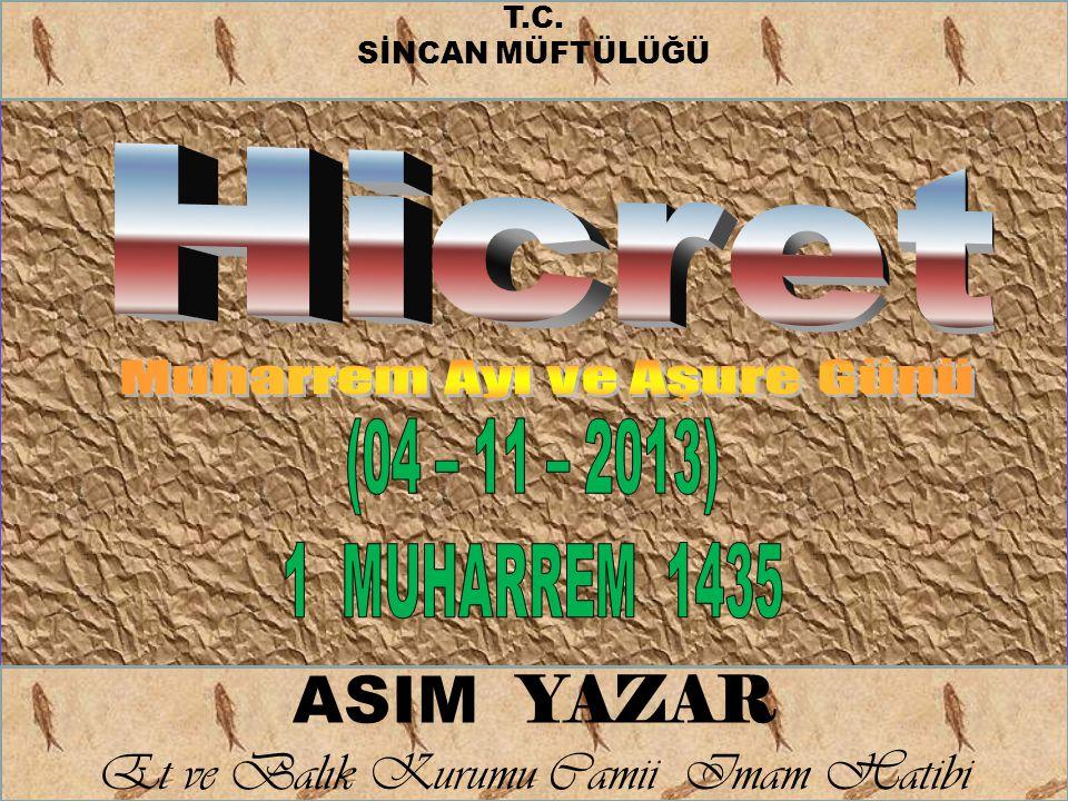 ASIM YAZAR Et ve Balık Kurumu Camii Imam Hatibi T.C. SİNCAN MÜFTÜLÜĞÜ