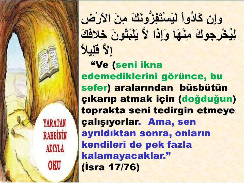 Mekke'nin fethinden sonra İslamın artık kuvvet için muhacirlere ihtiyacı kalmadı.