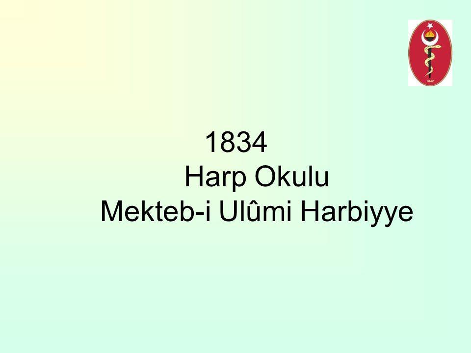 1834 Harp Okulu Mekteb-i Ulûmi Harbiyye