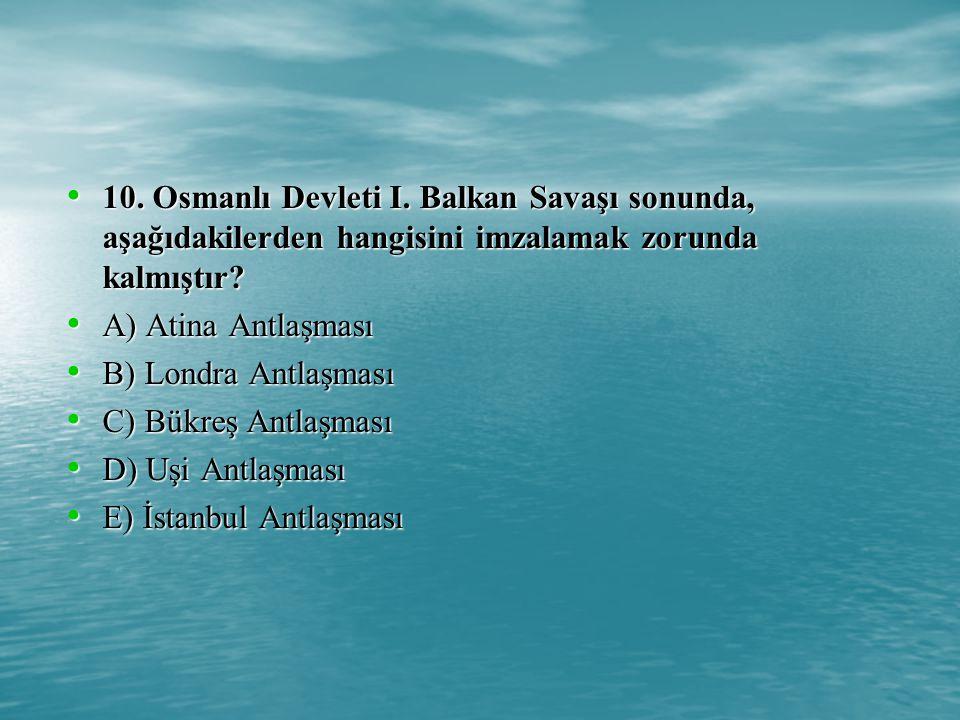 10.Osmanlı Devleti I.