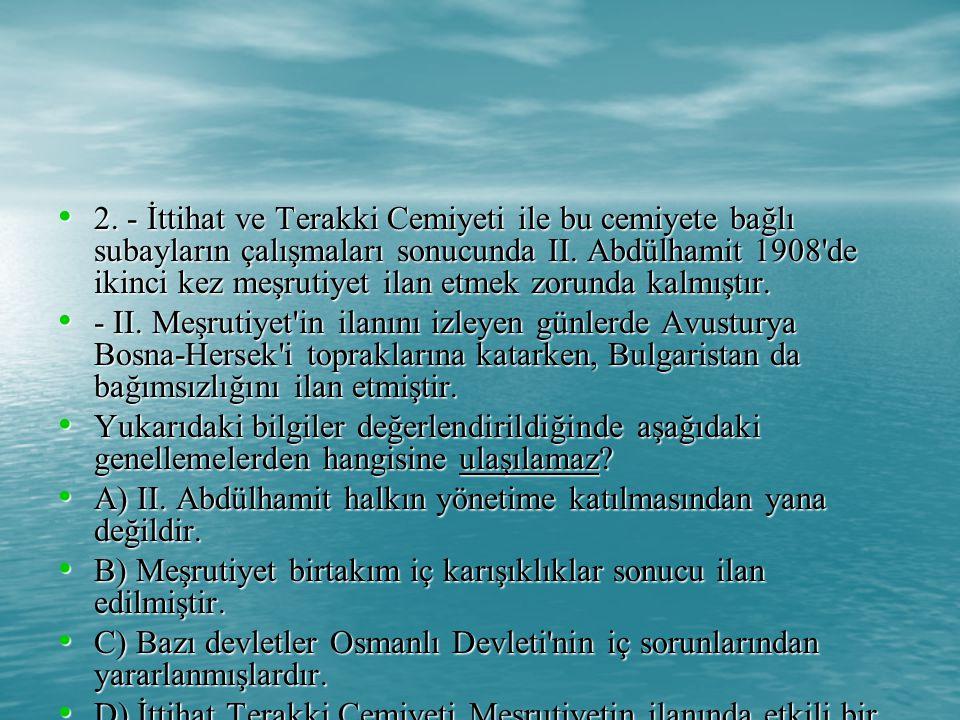 12.Aşağıdakilerden hangisinde verilen antlaşmalar imzalandıkları halde yürürlüğe girmemiştir.