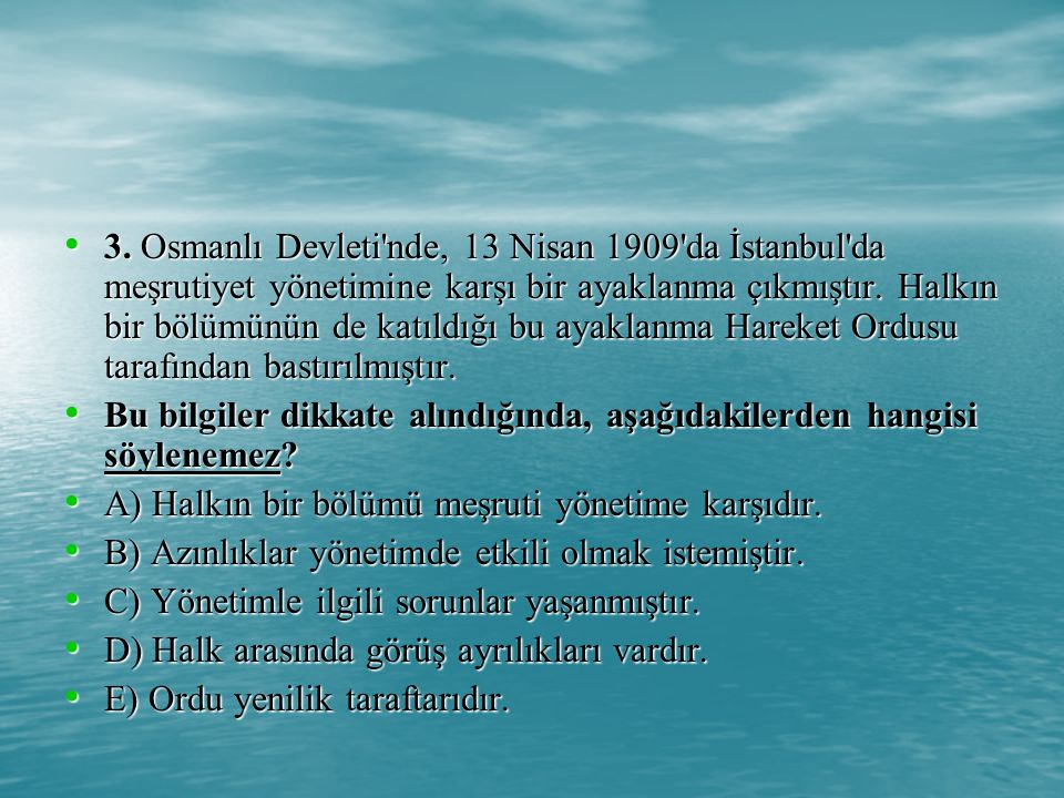 8.Yunanlılar, 15 Mayıs 1919'da İzmir'i işgâl etmişlerdir.