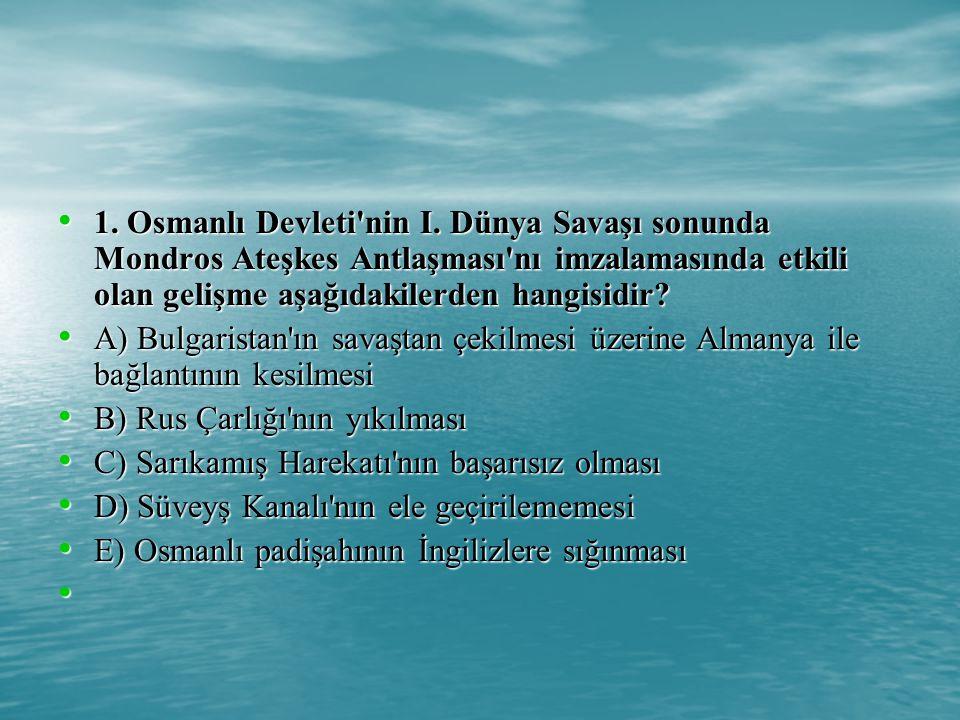 1.Osmanlı Devleti nin I.