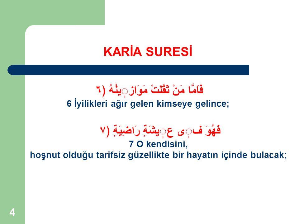 15 KIYAMET SAHNELERİNİN ÖZELLİKLERİ Kur'an'daki tüm kıyamet sahnelerinin üç ortak özelliği vardır:  Şiddetli ve dehşetlidir.