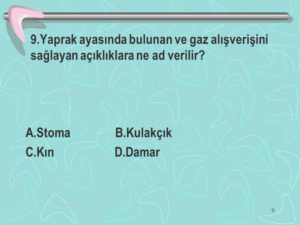 30 30.Ankara'da yere dikilen bir çubuğun her gün saat 13:00 deki gölge uzunluğu yıl boyunca gözlenmiştir.Gölge boyunun en kısa olduğu gün hangisidir.