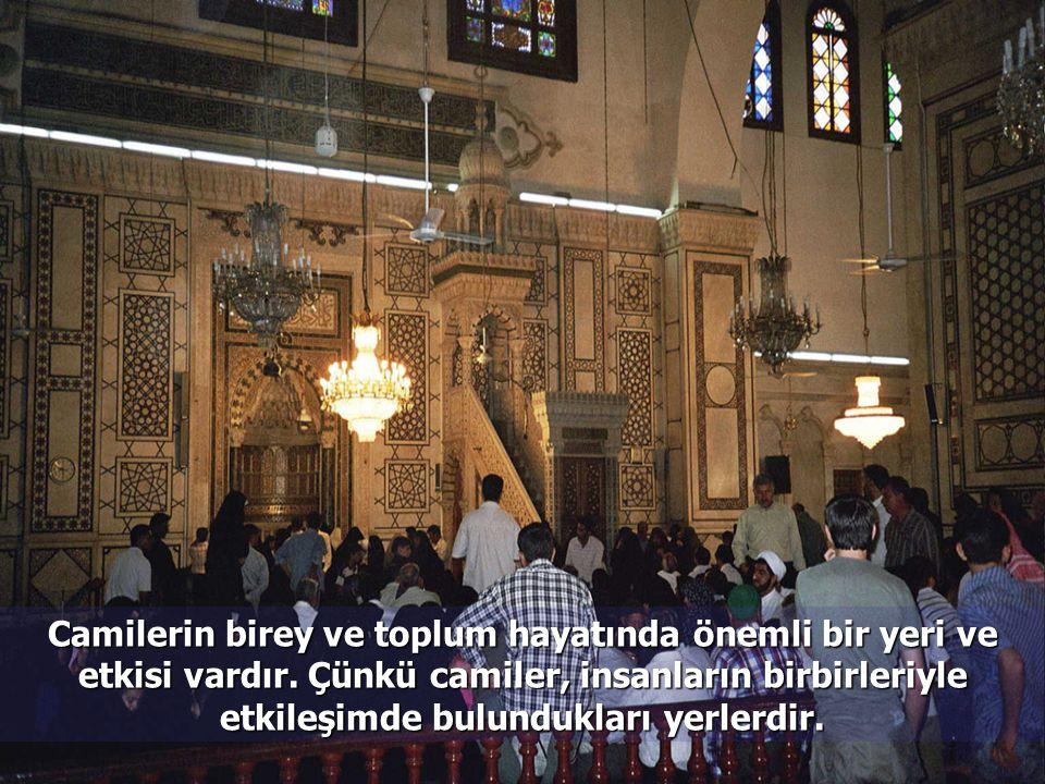 Kutsal Kitabımız Kur'an'da, camilerin önemli yerler oldukları belirtilmekte, oralara gereken özeni göstermemiz istenmektedir. Bunun Allah'a saygı ve i