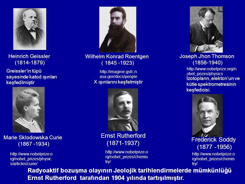 Radyoaktif bozuşma olayının Jeolojik tarihlendirmelerde mümkünlüğü Ernst Rutherford tarafından 1904 yılında tartışılmıştır. Ernst Rutherford (1871-193