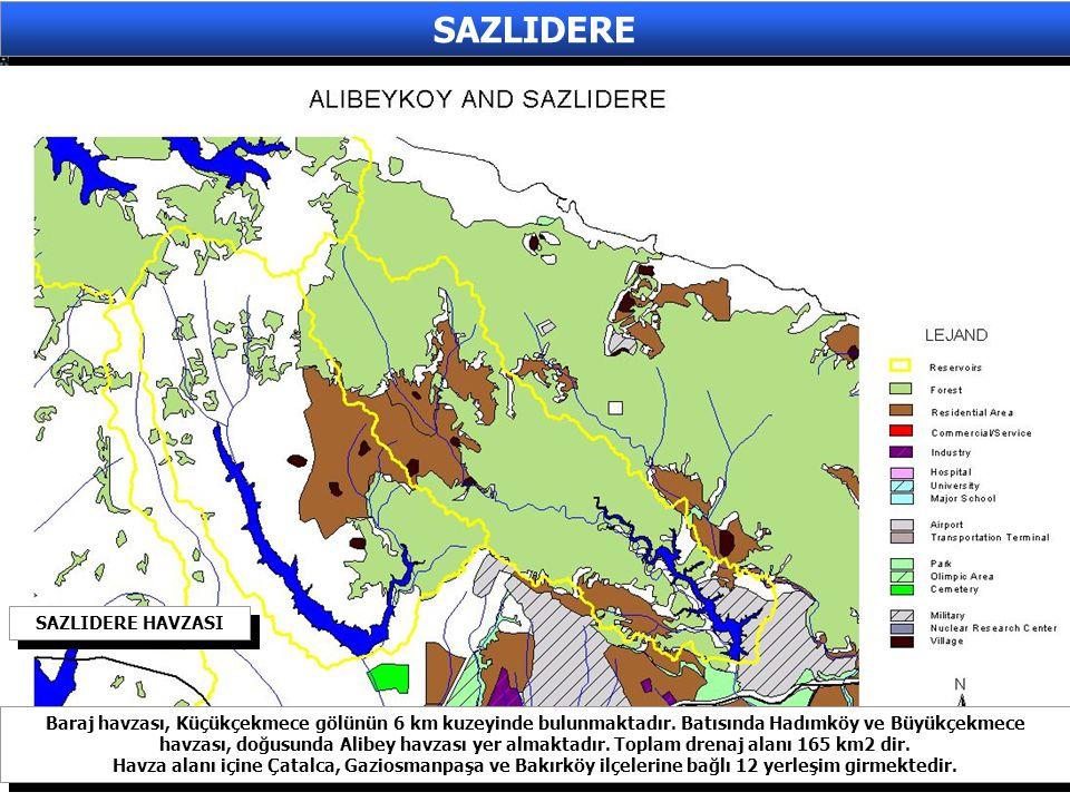 SAZLIDERE Baraj havzası, Küçükçekmece gölünün 6 km kuzeyinde bulunmaktadır. Batısında Hadımköy ve Büyükçekmece havzası, doğusunda Alibey havzası yer a