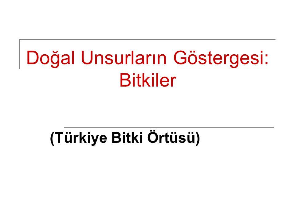 Ülkemiz Ormanları Türkiye'nin yaklaşık % 27.64'ü ormanlarla kaplıdır.