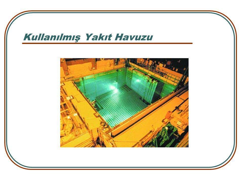Kullanılmış Yakıt Havuzu