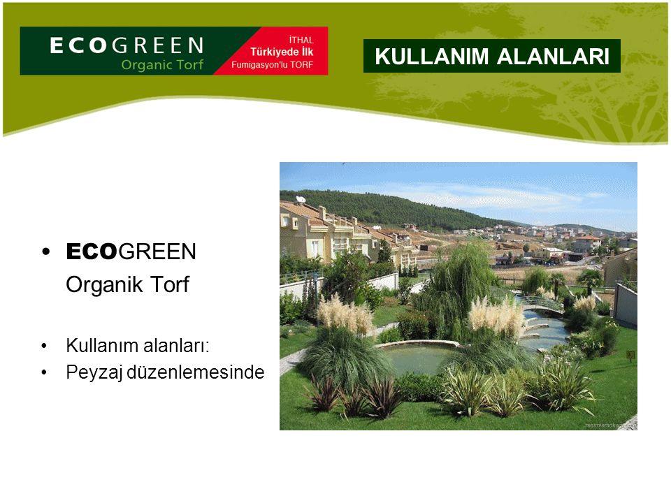 ECO GREEN Organik Torf Kullanım alanları: Peyzaj düzenlemesinde KULLANIM ALANLARI